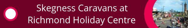 Mobile Page banner for Skegness Caravan Holidays - caravan rental & hire in skegness